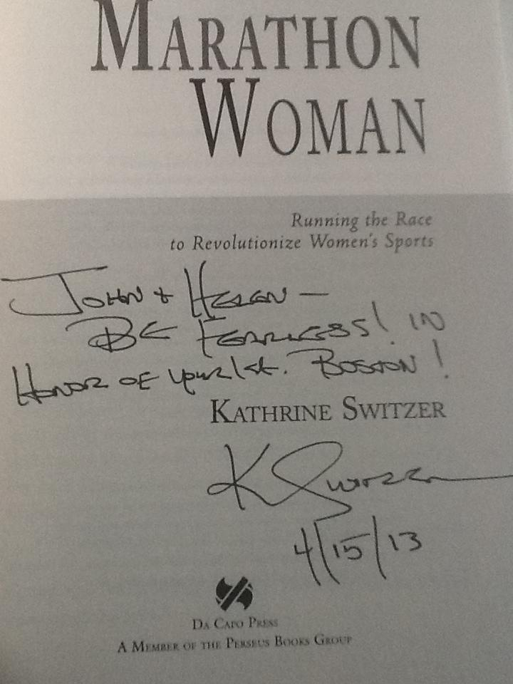 Be Fearless. Apt words from Kathrine Switzer